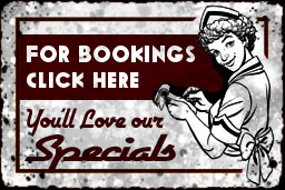 For bookings, click here. You'll love our specials.